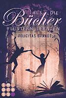 http://ruby-celtic-testet.blogspot.de/2017/01/als-die-buecher-fluestern-lernten-von-felicitas-brandt.html