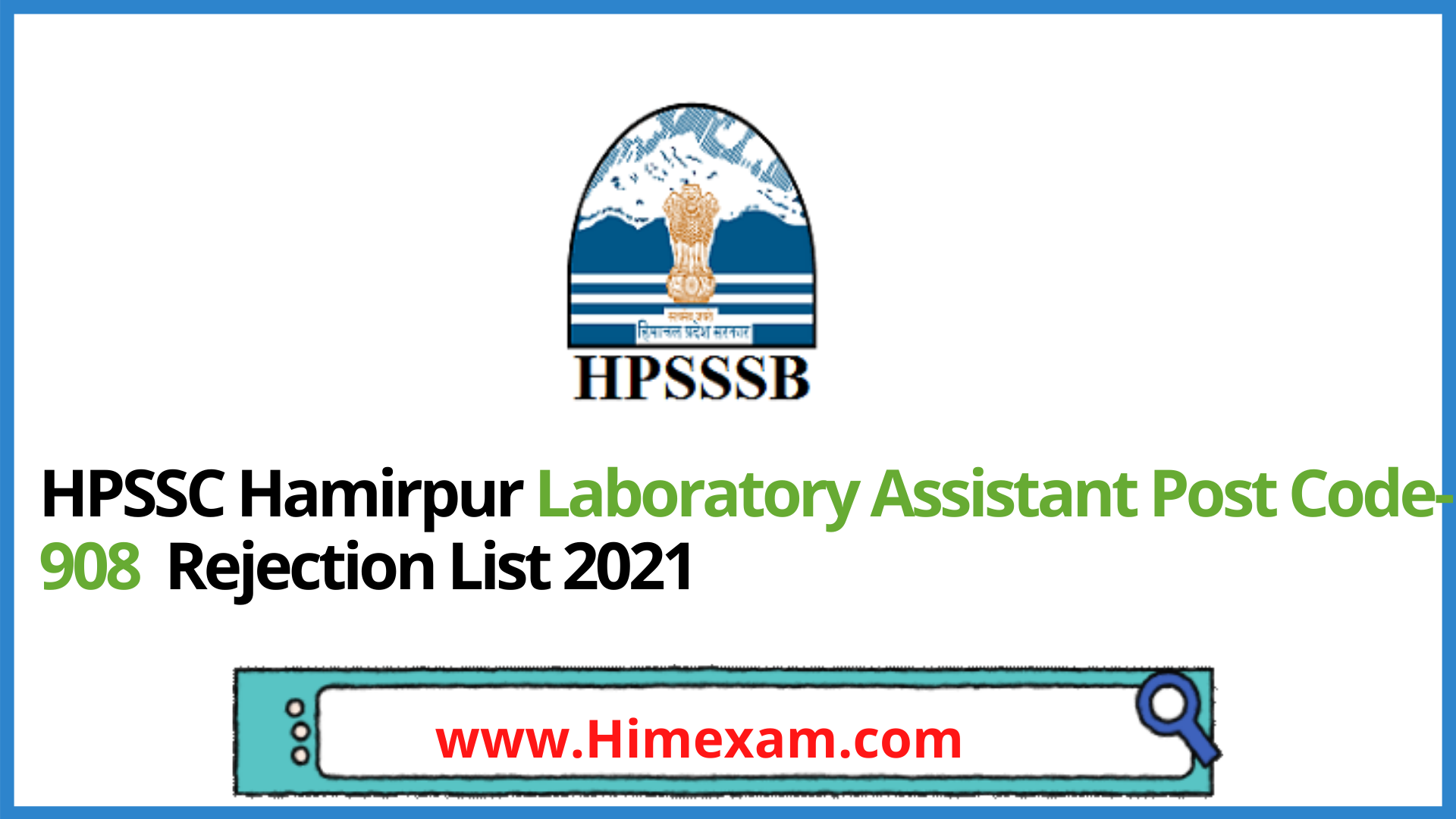 HPSSC Hamirpur Laboratory Assistant Post Code-908  Rejection List 2021