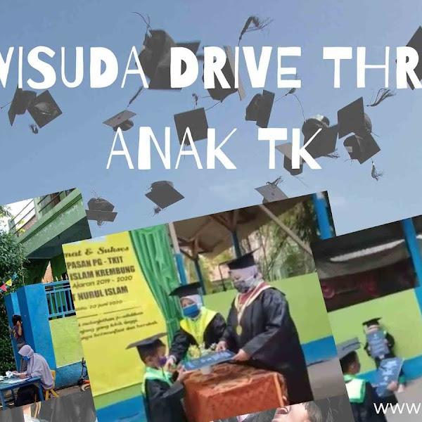 Wisuda Drive Thru Anak TK di Masa Pandemi Covid-19