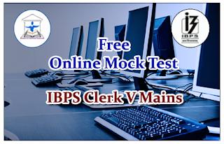 Free Online Mock Test for IBPS Clerk V Mains - Test-1