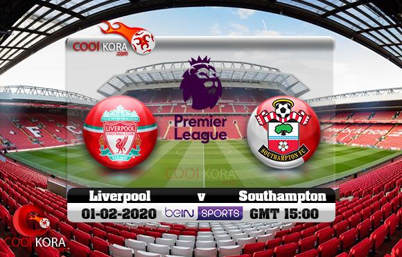 مشاهدة مباراة ليفربول وساوثهامتون اليوم 1-2-2020 في الدوري الإنجليزي