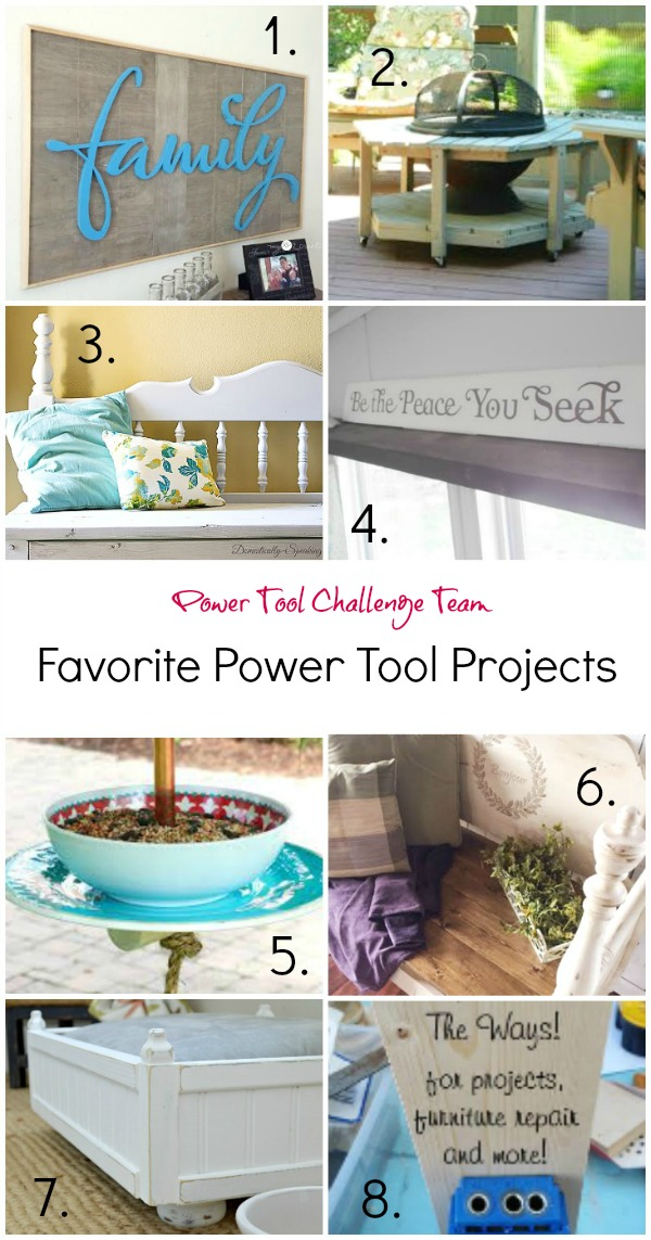 Favorite DIY Projects made by the Power Tool Challenge Team