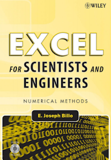 Excel for Scientists and Engineers Numerical Methods By E. Joseph Bill