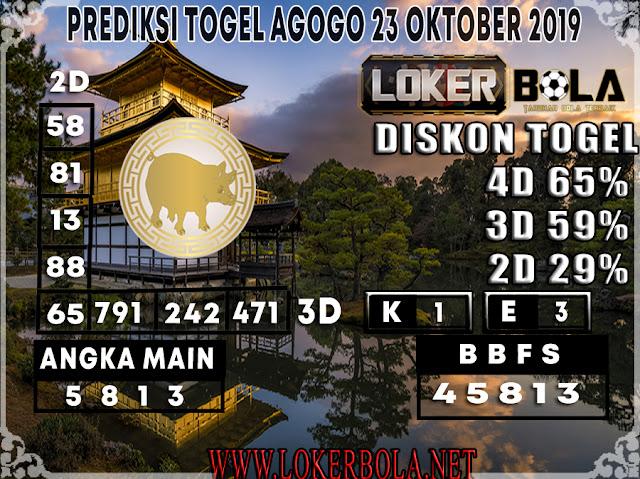 PREDIKSI TOGEL AGOGO LOKERBOLA 23 OKTOBER 2019