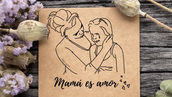 que significa ser mamá