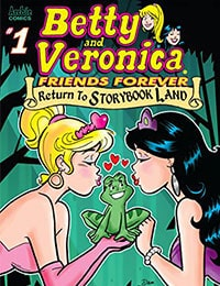 Betty & Veronica Friends Forever: Return To Storybook Land