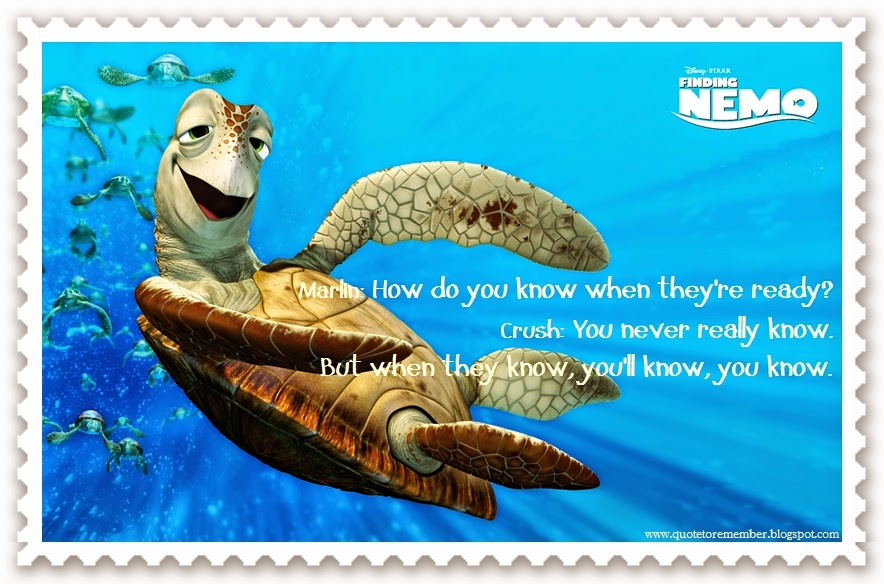 Finding Nemo Quotes Quote to Remember: FINDING NEMO [2003] Finding Nemo Quotes