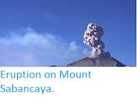 http://sciencythoughts.blogspot.co.uk/2016/12/eruption-on-mount-sabancaya.html