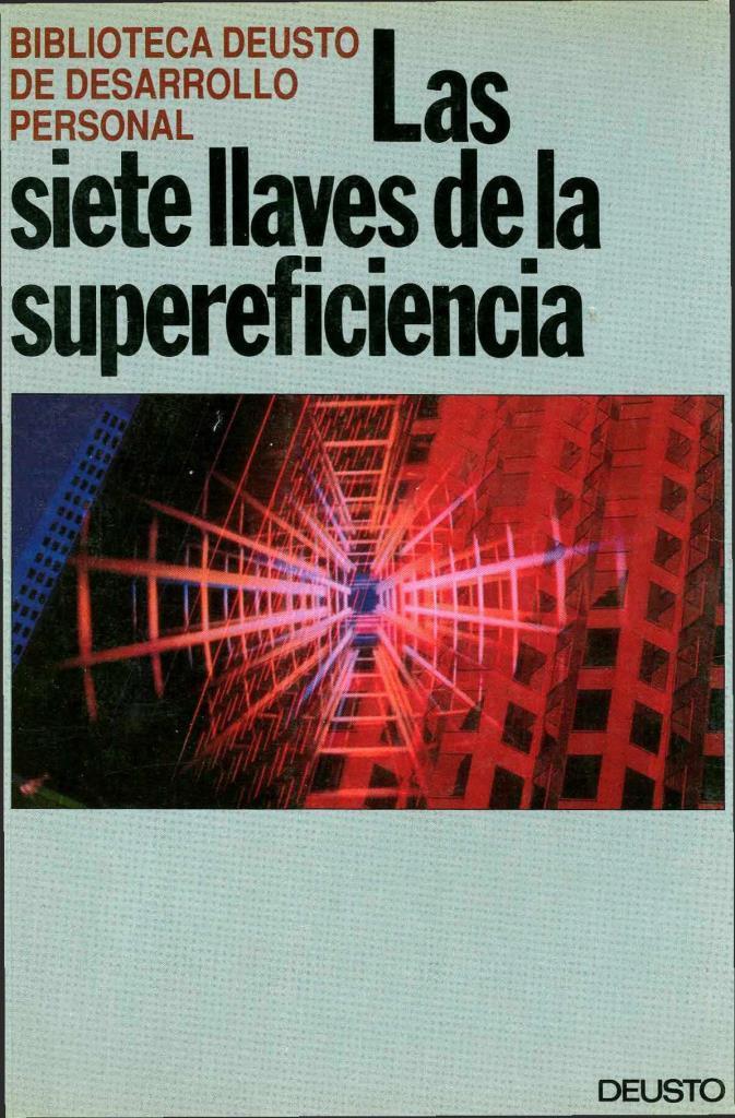 Las siete llaves de la supereficiencia – DEUSTO