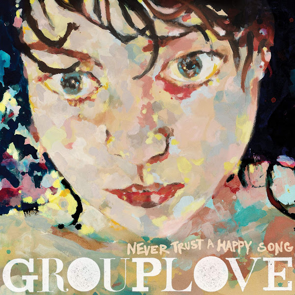 Grouplove - Never Trust a Happy Song Cover