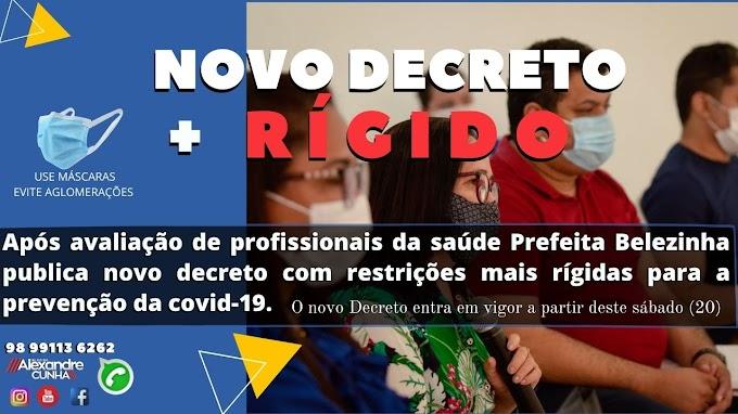 Após avaliação de profissionais da saúde Prefeita Belezinha publica novo decreto com restrições mais rígidas para a prevenção da covid-19.