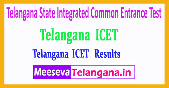 Telangana State Integrated Common Entrance Test TS ICET Results 2018 Download