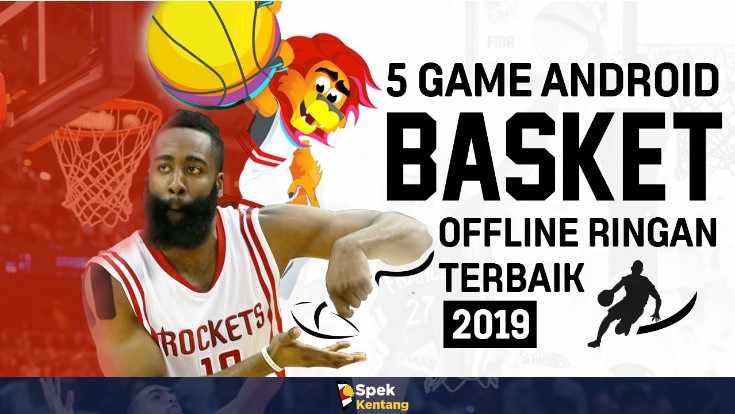 5 Game Basketball Offline Ringan Terbaik di Android 2019