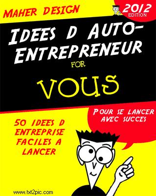 Conseil Auto Entrepreneur - 50 idées d'auto-entrepreneur à créer