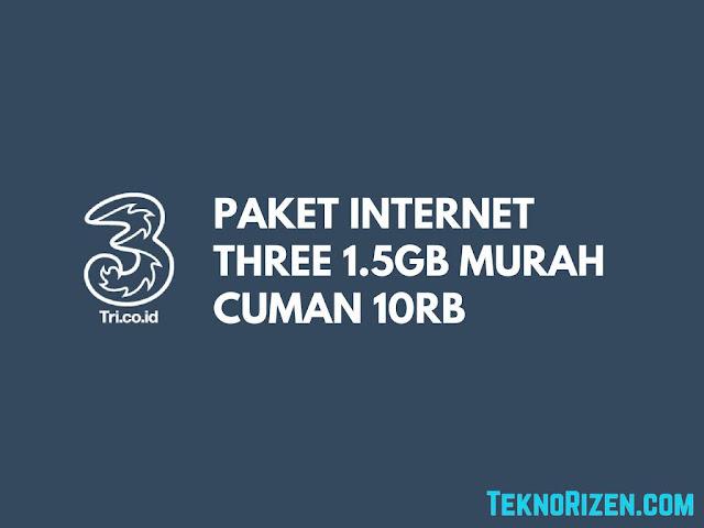 Paket Internet Murah 3 Tri 10000 Dapat 1.5GB Terbaru