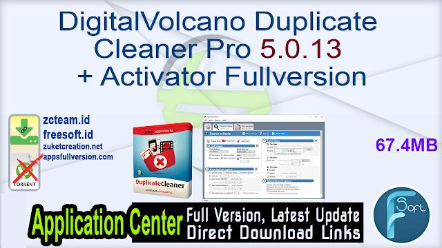 DigitalVolcano Duplicate Cleaner Pro 5.0.13 + Activator Fullversion