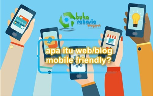 keuntungan blog yang mobile friendly (buka-rahasia.blogspot.com)