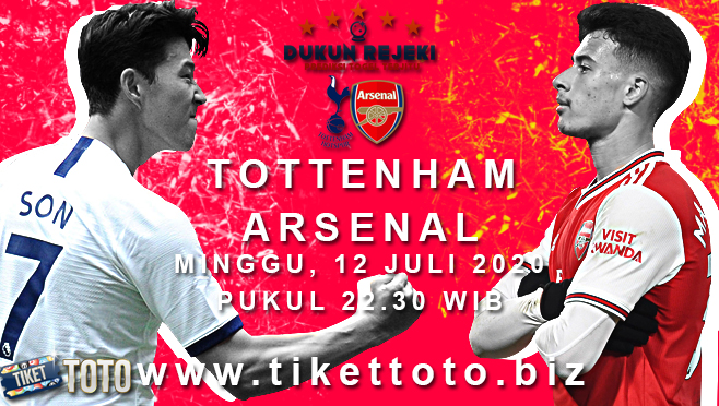 Prediksi Bola Tottenham Hotspur vs Arsenal Minggu 12 Juli 2020