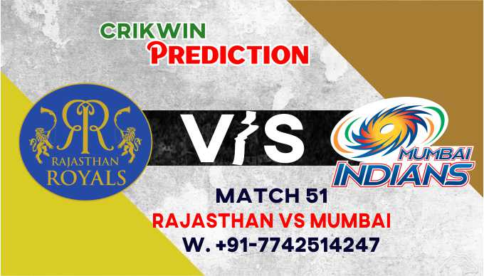 Mumbai vs Rajasthan IPL T20 51st Match Today 100% Match Prediction Who will win - Cricfrog