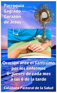 25-II-21, oración ante el Santísimo por los enfermos