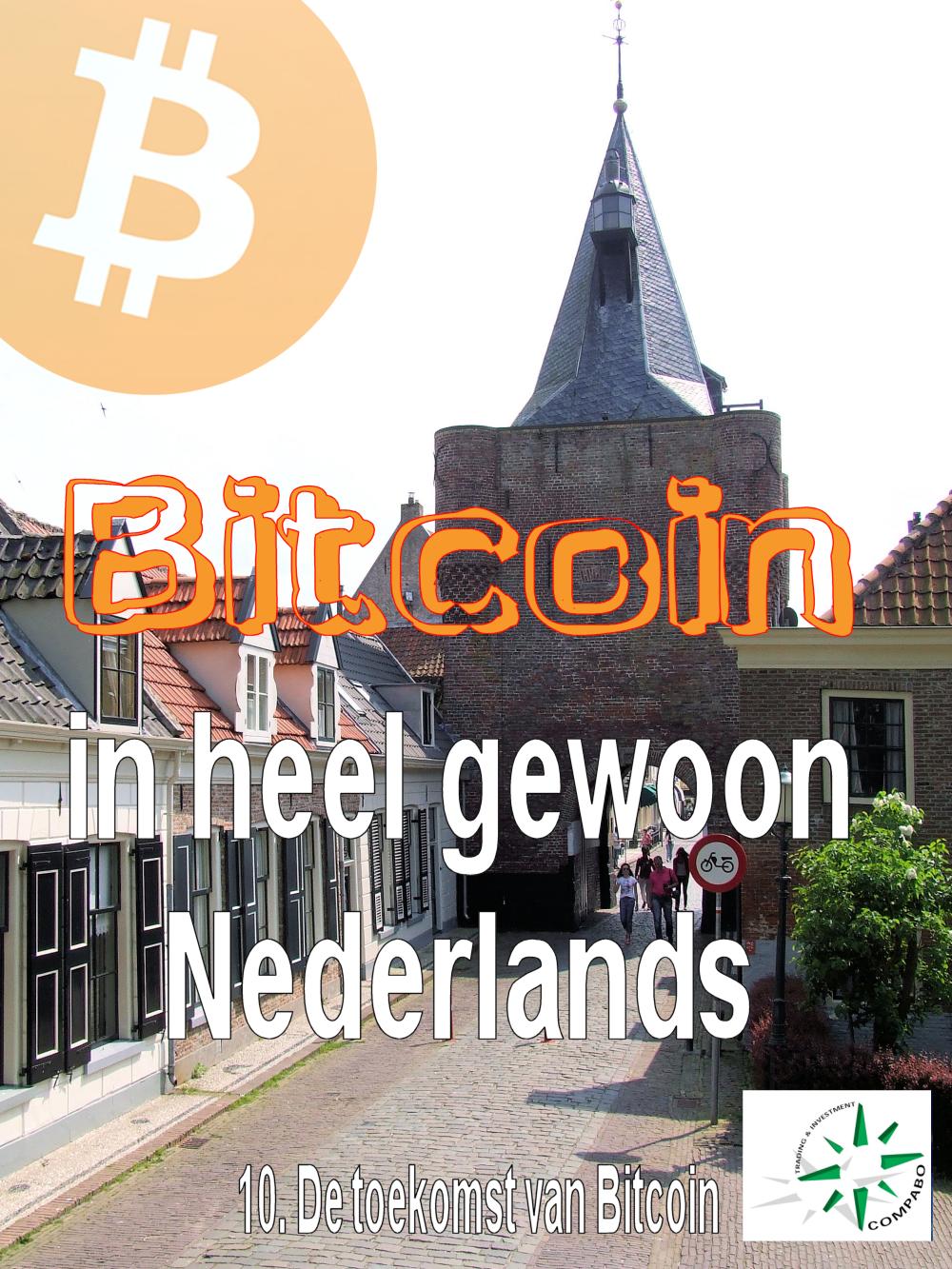 Ga naar deel 10, de toekomst van Bitcoin