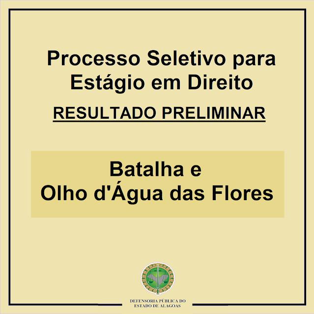 Batalha e Olho d'Água das Flores: Defensoria Pública divulga resultado preliminar de processo seletivo para estágio em Direito
