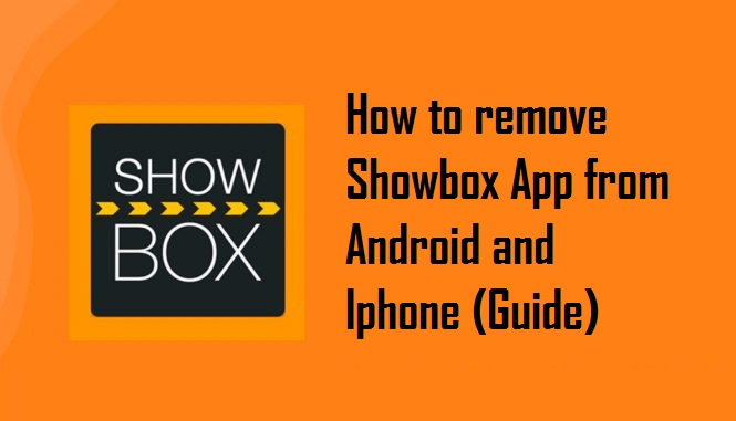 How to remove Showbox App from Android