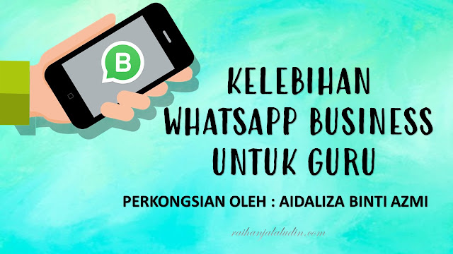 Kelebihan Whatsapp Business Untuk Guru