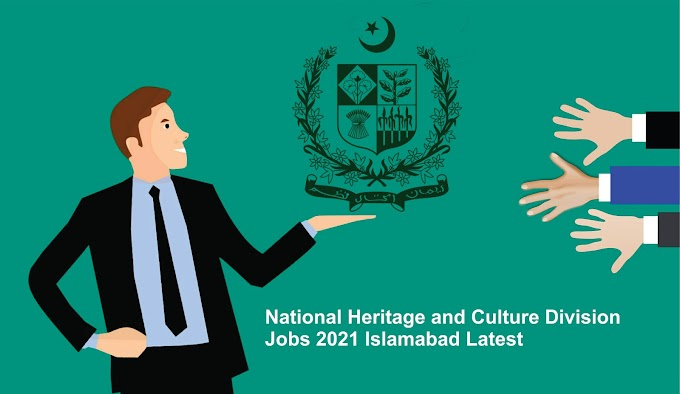 National Heritage and Culture Division Jobs 2021 in Islamabad