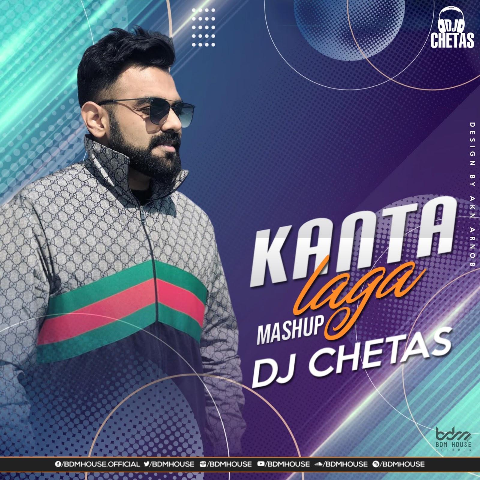 Kaanta Laga (Mashup) DJ CHETAS