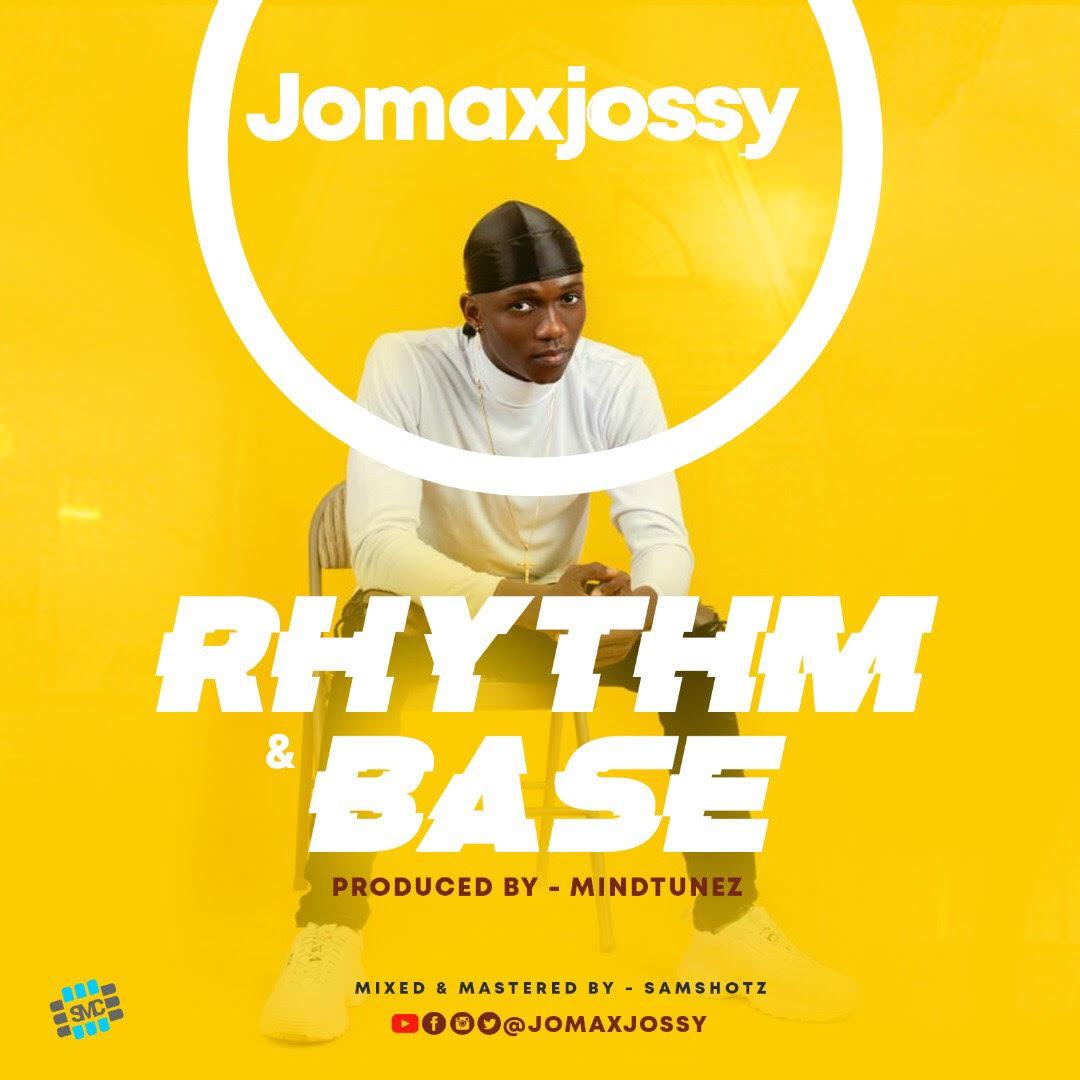 Jomaxjossy - Rhythm and Base #Arewapublisize