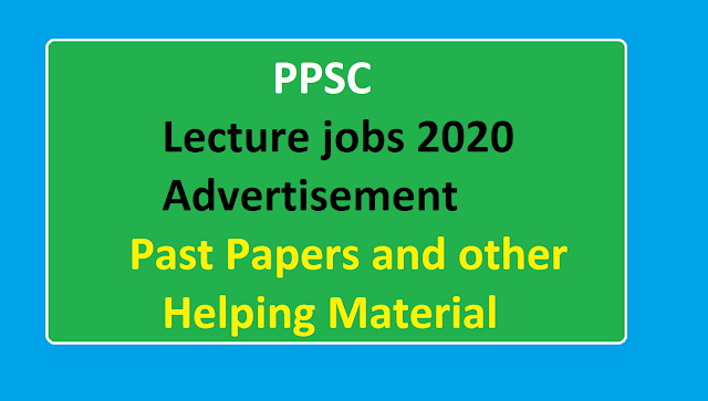 PPSC-Lecturer-jobs-2020-Past-Papers-and-Other-Helping-Material,PPSC,Past-papers
