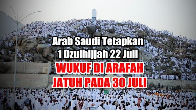 Kerajaan Arab Saudi Tetapkan 1 Dzulhijjah 22 Juli, Wukuf di Arafah Kamis 30 Juli