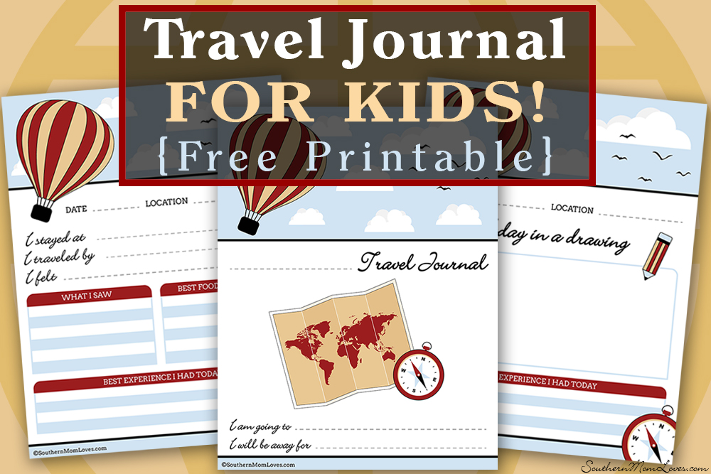 Southern Mom Loves: Travel Journal for Kids {Free Printable!}