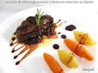 Solomillo de ternera al aroma de trufa con reducción de Oporto
