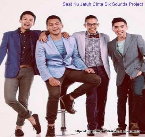 Saat Ku Jatuh Cinta Six Sounds Project