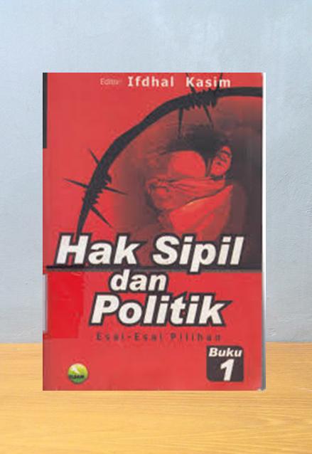 HAK SIPIL DAN POLITIK, Ifdhal Kasim