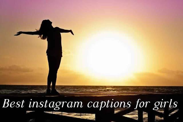 Best Instagram caption for girls 2019