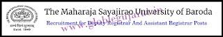 MAHARAJA SAYAJIRAO UNIVERSITY OF BARODA (MSU) Recruitment for Deputy Registrar And Assistant Registrar Posts 2020 : Apply Now
