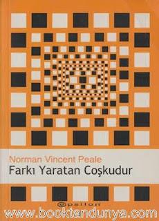 Norman Vincent Peale - Farkı Yaratan Coşkudur