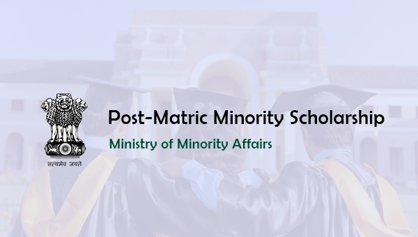 Post-Matric Minority Scholarship 2019: Eligibility, Amount & Apply