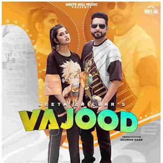 Gurlez Akhtar Vajood Geeta Zaildar Lyrics Status Download Punjabi Song Mere nal rakhni mulajedari Dasde ye yaaran nal yaari WhatsApp video.