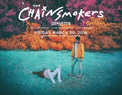 The Chainsmokers Jakarta 2018