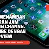 Cara Menambah View dan Jam Tayang Channel Youtube dengan Pasarview