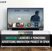 Movistar+ Pioneer Advertising Innovation Project