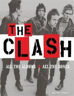 Martin Popoff's The Clash: All the Albums, All the Songs