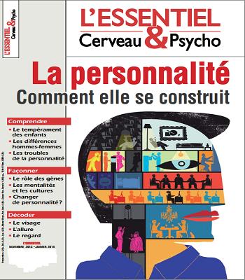 Essentiel Cerveau et Psycho La personnalité Comment elle se construit PDF