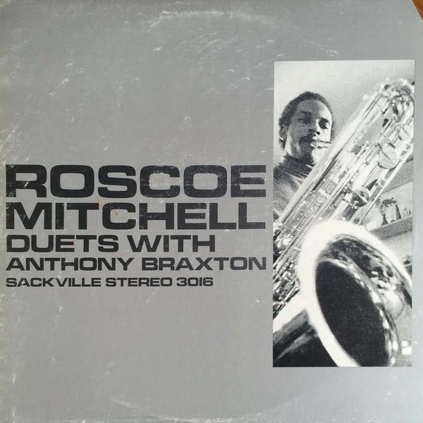 Roscoe Mitchell, Anthony Braxton, Duets
