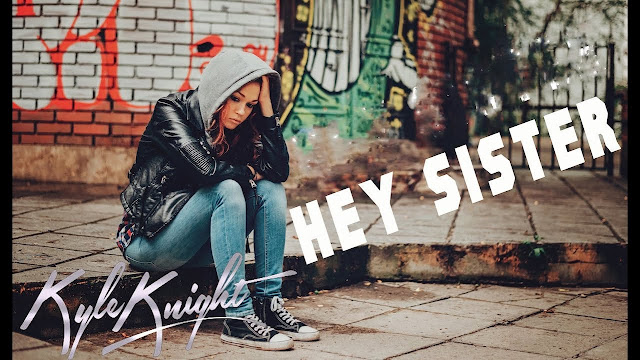 Kyle Knight's New Song: Hey Sister