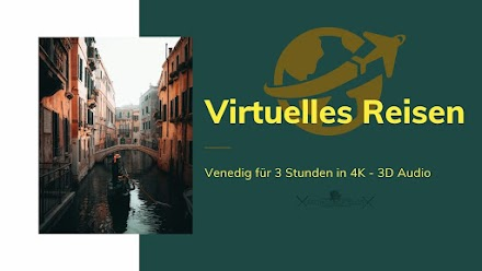 Virtuelle Reise durch Venedig in 4K 3D-Audio | 3 Stunden Flucht aus der Langeweile des Quarantänelebens